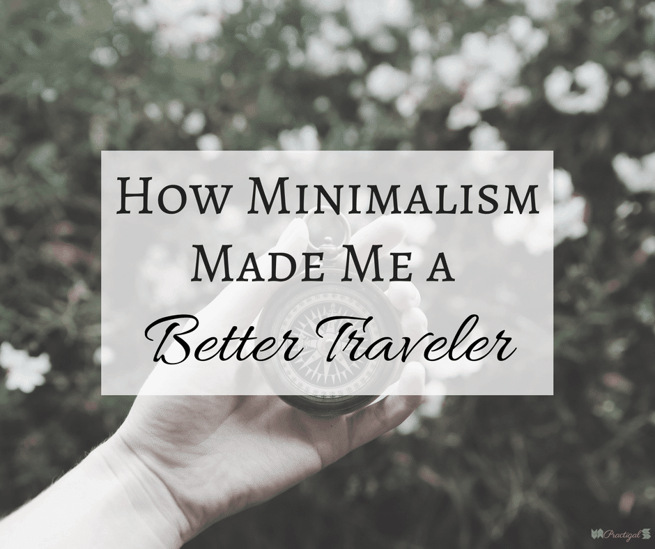 Guest Post_ Minimalism and Travel- blog post title FB | Practigal Blog