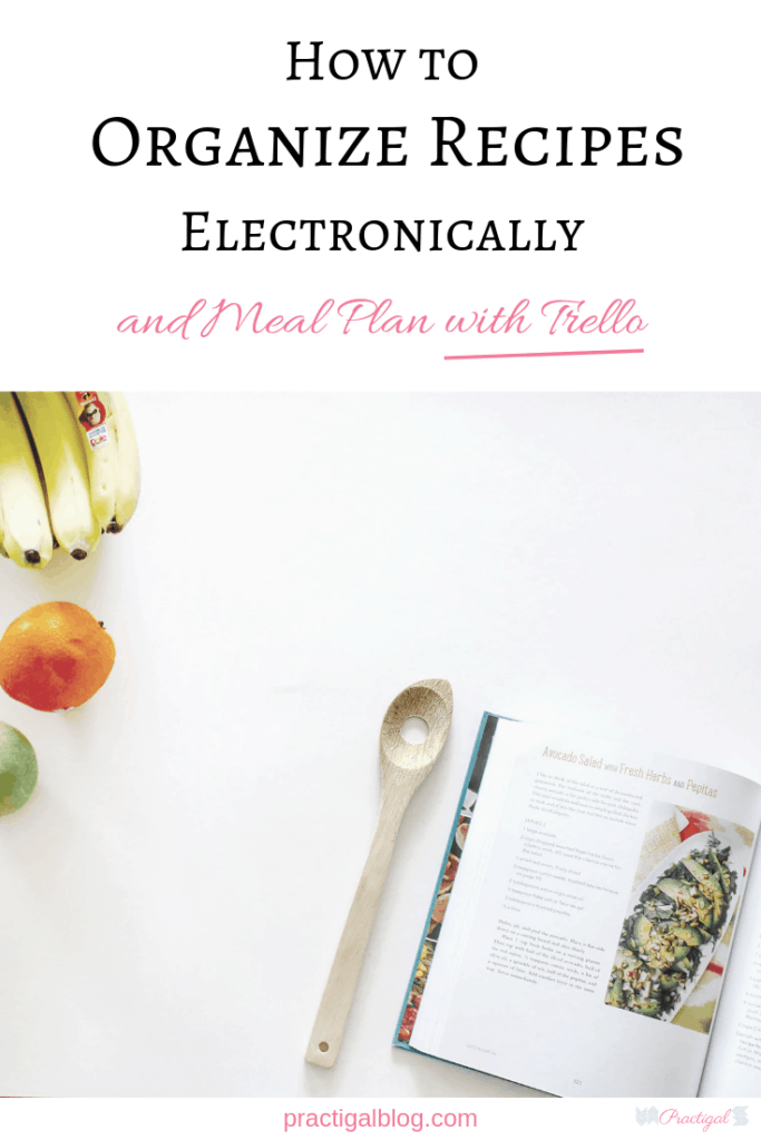How to Organize Recipes Electronically and Meal Plan in